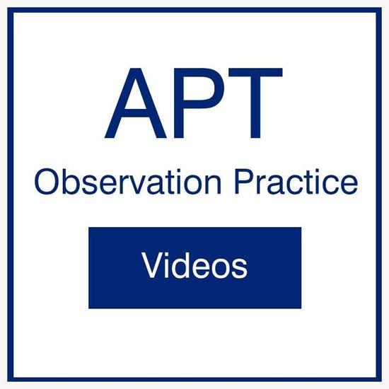 APT Observation Practice Videos